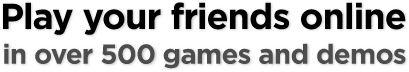 Play your friends online